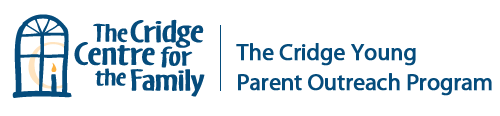 Cridge Young Parent Outreach Program for Young Parent Support and Resources